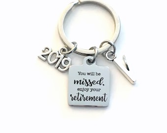 You will be missed, enjoy your retirement Keychain, 2019 Retirement Key Chain, Coworker Keyring, Gift for Boss Retired present Co Worker