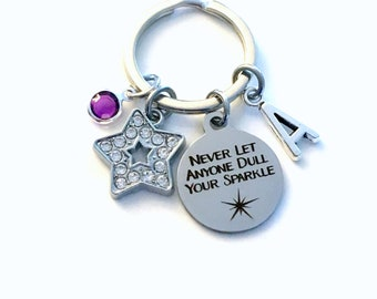Never let anyone Dull Your Sparkle Keychain, Key Chain for girls, Gifts for Teenagers, Present Daughter rhinestone star birthstone initial