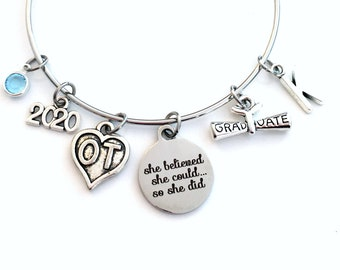 Graduation Gift for OT Bracelet, 2020 Occupational Therapist Jewelry Student Grad Silver Bangle Therapy She believed she could so she did