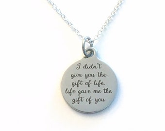 Adoption Necklace for Son, I didn't give you the gift of life, life gave me the gift of you Jewelry, Gotcha Day dad mom Daughter Boy Teen
