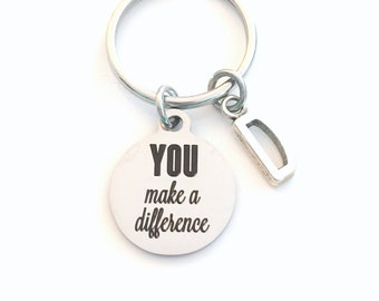 You make a Difference KeyChain Thank you Keyring Key chain Initial Letter birthday present Christmas Teacher Gift for Volunteer Appreciation