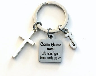 Come home safe we need you here with us Key Chain, Deployment Gift Deployed Keychain, Cross Keyring for Police, Firefighter, Officer present