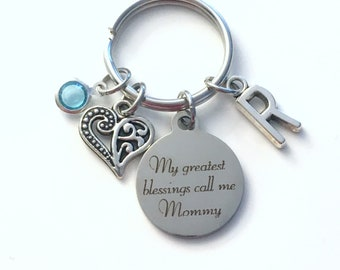 Gift for Mommy Keychain, Birthday Key Chain, My Greatest blessings call me Mommy her Mother's Day Present Jewelry New Mom From Kids children