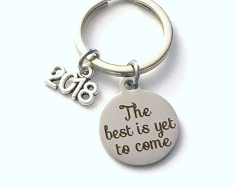 Retirement Keychain for Men or Women, Him or Her 2018 The best is yet to come Present Coworker Key chain Gift for Boss Keyring Mom Dad 2019