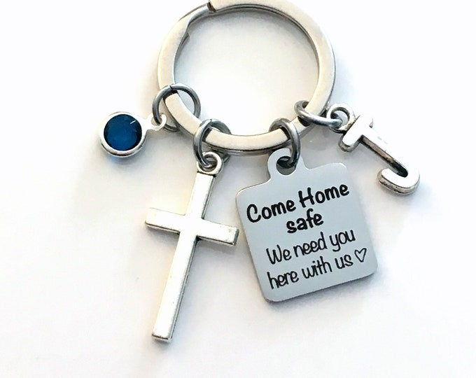 Featured listing image: Come home safe, we need you here with us Keychain, Drive Safe Key Chain, Religious Keyring, Gift for Navy Officer, Marine, Army present