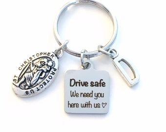 Drive safe we need you here with us Keychain, Birthday Day Gift for son Key Chain, Teenage Boy Girl Keyring, St Christopher Saint Chris