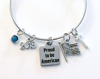 New US Citizen Gift Jewelry, Proud to be American Bracelet, Charm Bangle Silver initial Birthstone Present for Refugee Home America USA Flag