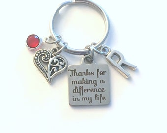 Thanks for making a difference in my life Keychain, Gift for Teacher Key Chain Mentor her Initial Present Jewelry Step mom Mother foster you