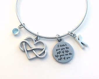 I didn't give you the gift of life, life gave me the gift of you Bracelet / Mom Daughter Adoption Jewelry / Infinity Symbol Heart Charm