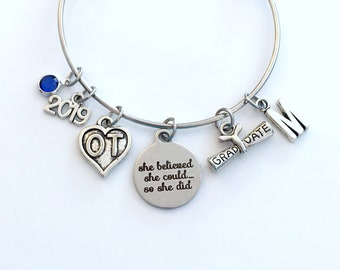 Graduation Gift for OT Bracelet, 2019 Occupational Therapist Jewelry Student Grad Silver Bangle Therapy She believed she could so she did