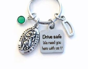 Birthday Day Gift for Daughter Key Chain, Drive safe we need you here with us Keychain, Teenage Boy Girl Keyring, St Christopher Saint Chris