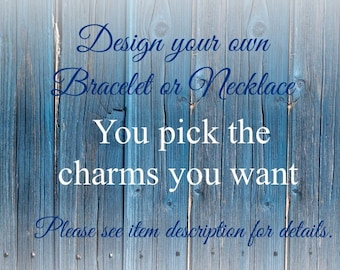 Design your own Charm Bangle Bracelet or Necklace, Any # charms from my shop you want, 1 2 3 4 5 6 7 8 9 10, customized personalised custom