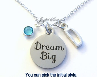 Dream Big Necklace, Teenage Girl Jewelry, Gift for High School Graduation Present God Daughter charm Initial Birthstone birthday Christmas