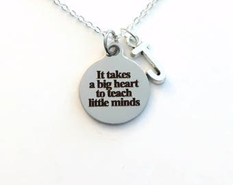 Gift for Teacher Necklace, Principal Jewelry, School Kindergarten charm, EA TA Initial Men Him It takes a big heart to teach little minds