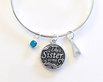 Like a Sister to Me Bracelet, Sister In Law Charm Jewelry Silver Bangle, Gift for Best Friend Girlfriend BFF initial letter birthstone Sis