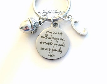 Cousin KeyChain Gift for Cousins we will always be, a couple of nuts on our family tree Key Chain keyring Initial Birthday Christmas present