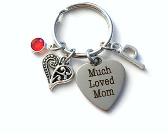 Gift for Mother Keychain, Much Loved Mom Key Chain, From Daughter or Son, Initial Birthstone, Birthday Mother's Day Present Jewelry Women