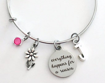 Everything Happens for a reason Jewelry, Get Well Gift Charm Bracelet, Illness Sympathy Daughter, Bangle initial Birthstone Present Women