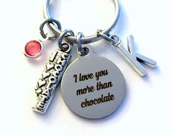 I love you more than Chocolate Key Chain Girlfriend Keychain, Gift Daughter Keyring Mom Aunt Birthstone Initial Sister BFF Teen Teenager