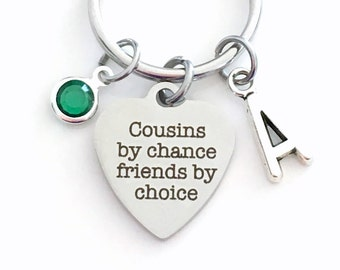 Cousins Keychain, Cousin Key Chain, Gift for Family Present Cousins by chance friends by choice Keyring Birthstone Initial Personalized BFF
