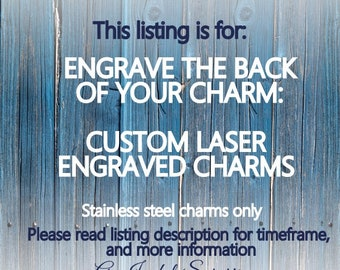 Engrave the back of your charm, Custom engraving on stainless steel, laser engraved round, square, heart rectangle bar pendant Add on single