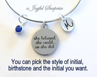 Achievement Gift, She believed she could so she did, Job promotion Gift, Personalized Jewelry, Graduation Bracelet, Grad Gift, Silver Bangle