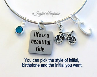 Life is a beautiful ride Bracelet Biker's Bangle Bicycle Jewelry Graduation Gift Personalized Initial Birthstone birthday Christmas present