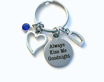 Always Kiss Me Goodnight Gift for New Wife or Husband Keychain, Anniversary Key Chain Birthstone Initial Present Jewelry him her girlfriend
