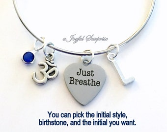 Just Breathe Bracelet, Gift for Yoga Instructor, Zen Jewelry Charm Bangle, Mediation Silver initial Birthstone Birthday Present Christmas