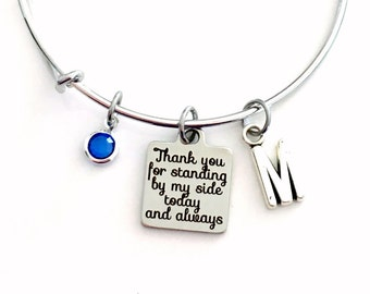 Gift for Bridesmaid Charm Bracelet, Mother of Bride from Daughter, Maid of Honor Jewelry Thank you for standing by my side today and always