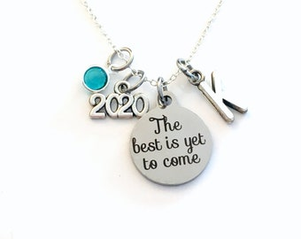 Graduation Necklace, 2020 Retirement Jewelry, The best is yet to come Gift for daughter Present silver her women woman granddaughter niece