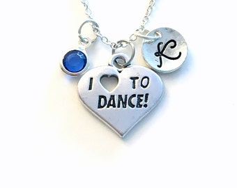 I love to Dance Necklace, Dancer Jewelry Heart Gift for Dancing Teacher, Birthday Present, Recital Initial Birthstone Company for daughter