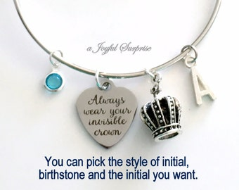 Always wear your Invisible Crown Bracelet, Tiara Bangle Motivational Jewelry, Inspirational Quote Gift for Daughter Birthday Silver Charm