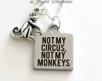 Not my Circus, Not my Monkeys Necklace, Gift for Boss Present Funny Retirement Jewelry Coworker Monkey Charm Polish saying Daycare Nanny
