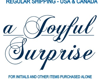 Regular Shipping Purchase - As per our conversation