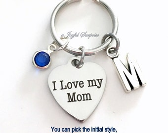 I love my Mom KeyChain Gift for Mom Keyring New Mom Mother Mum Key chain Initial Birthstone birthday Christmas present purse charm planner