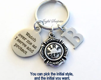 Firefighter Gift for Him or Her, Fireman Keychain, Firemen Key Chain Watch over me as I serve and protect Dept Emblem Keyring Initial Letter