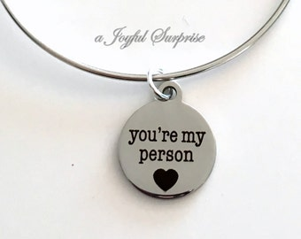 Best Friend Jewelry, Gift for Best Girlfriend, You're My Person Bangle Bracelet, You are My Person, BFF Gift, Silver adjustable Bangle Wire