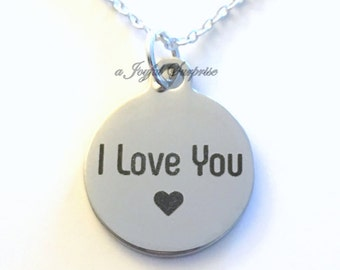 I love you Charm Necklace, Gift for Wife Jewelry, Mother Girlfriend Mom charm birthday Christmas present stainless steel Husband Boyfriend