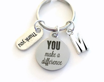 Volunteer Appreciation Keychain, You make a Difference Key Chain, Gift for Thank you Present Grateful Keyring Daycare teacher Initial Letter