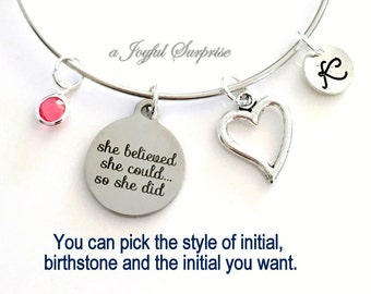 She believed she could so she did Bracelet, Job Promotion Gift, She believed Jewelry, Silver Bangle, Graduation Gift Proud Achievement Award