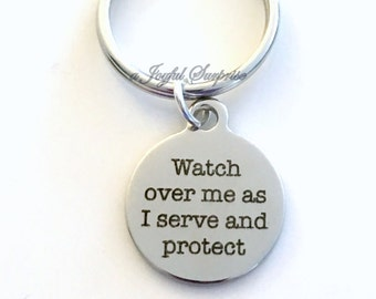 Gift for Navy Marine, Soldier Army Watch over me as I serve and protect KeyChain deployment Firemen Key chain  Priest Keyring Nun present