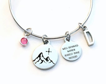 Mountain Jewelry, Well Behaved Women Rarely Make History Jewelry, Gift for Daughter Traveler Letter initial her Birthstone Present women