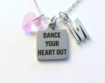 Ballerina Gift for Dancer, Dance your heart out Ballet Necklace, Lyrical, Contemporary Jewelry, Salsa Team Recital Quote Women Girl Teenager