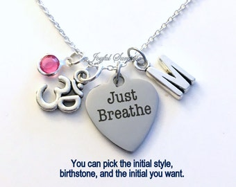 Just Breathe Jewelry Ohm Necklace Om Gift for Teenage daughter Girl Yoga Instructor Student Zen Charm Initial Birthstone birthday present