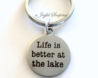 Life is better at the Lake KeyChain, Cottage Keyring, Retirement Key chain birthday Gift Christmas Present Vacation House Lakehouse him Dad