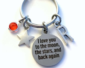 I love you to the moon, the stars, and back again Keychain, Gift for Son Keyring, Daughter Key chain Jewelry Initial Birthstone letter Mom