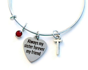 Sister Gift for Sister Always my sister forever my friend Jewelry Charm Bracelet Bangle Silver Pendant initial Birthstone Birthday Present