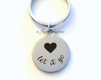 Let It Go Gift Quote KeyChain Motivational Key Chain Gift for Boyfriend Girlfriend Mantra Keyring Birthday Present Christmas Purse charm zen