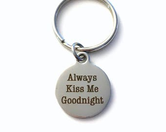 Gift for Groom from Bride Keychain, Always Kiss Me Goodnight Key chain, Wife or Husband Keyring, Letter Him Wedding Day Present Her men man